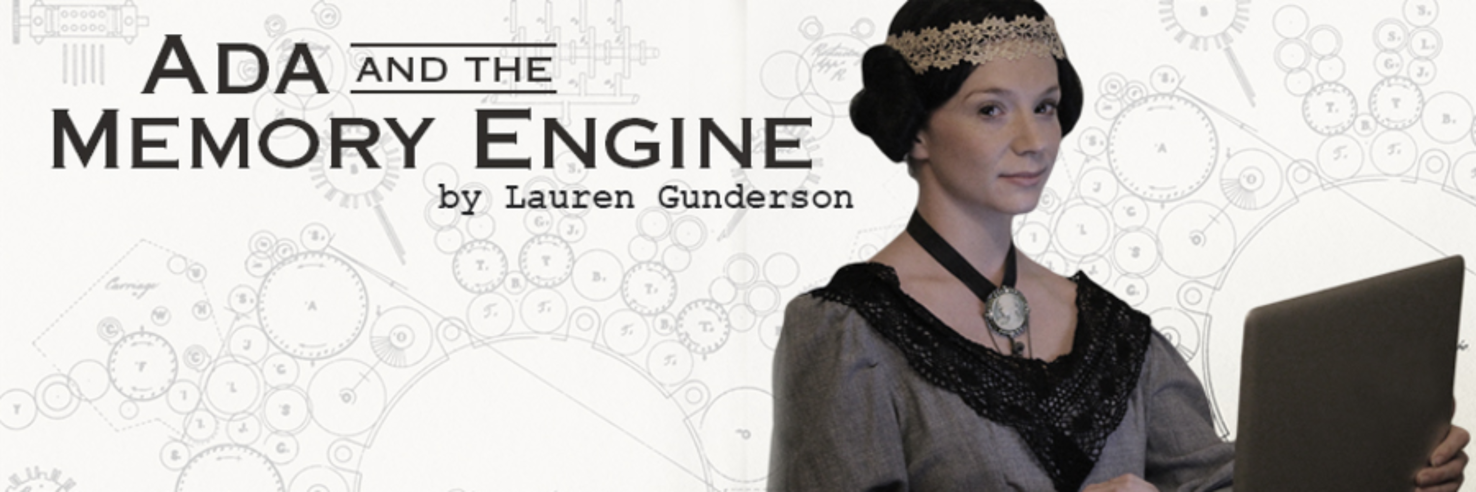 Ada Lovelace, Lauren Gunderson, Lord Byron, analytical engine, memory engine, computer history, retrotech, difference engine, STEAM
