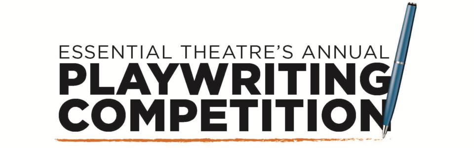 Essential Theatre Playwriting Competition