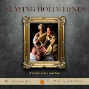 Slaying Holofernes, by Emily McClain
