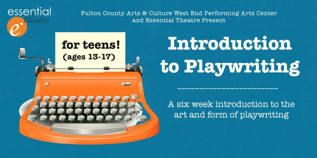 Introduction to Playwriting Course for Teens (ages 13-17)