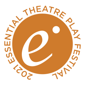 The 2021 Essential Theatre Play Festival
